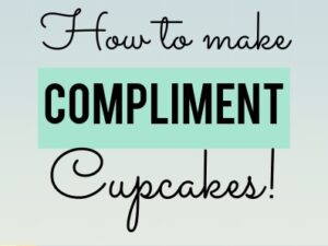 How To Make Compliment Cupcakes-Infographic